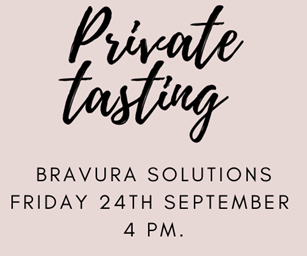 """PRIVATE TASTING """"Cheers, From Us, To You"""" BRAVURA SOLUTIONS FRIDAY 24th September 4 pm."""