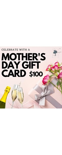 Mother's Day Gift Card - $100