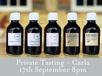 Private Tasting - Carla 17th September 8pm