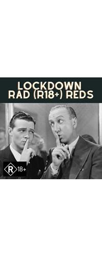 LOCKDOWN Rad (R18+) Reds Special (6pk)
